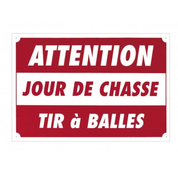 "Panneau ""Attention jour de..."